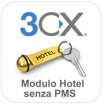 3cx Hotel senza integrazione PMS